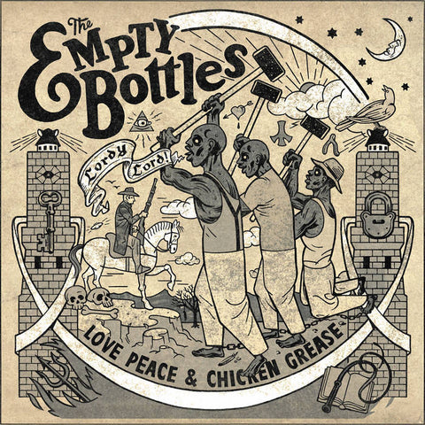 Empty Bottles, The - Love Peace & Chicken Grease LP