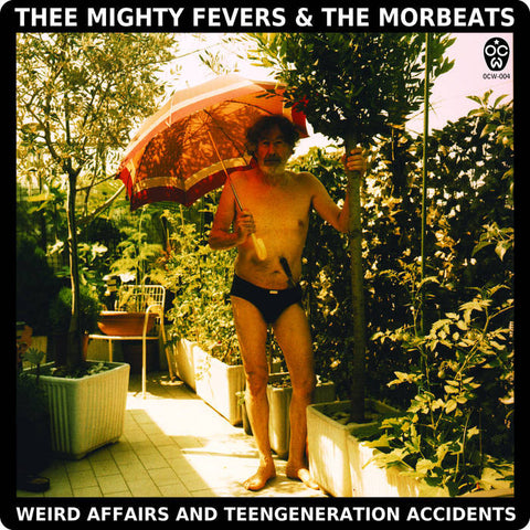 Mighty Fevers, Thee / Morbeats, The - Weird Affairs And Teengeneration Accidents 7""
