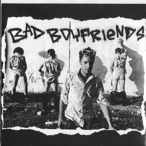 Bad Boyfriends - S/T 7""