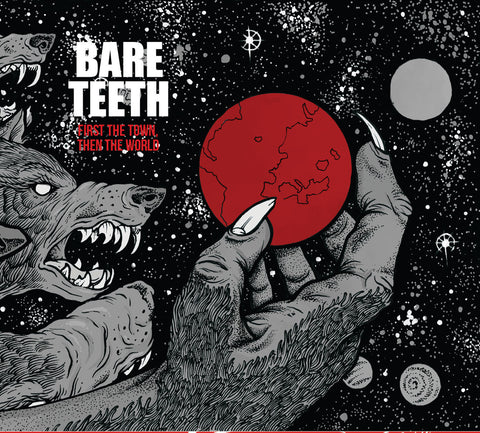 Bare Teeth - First The Town Then The World CD