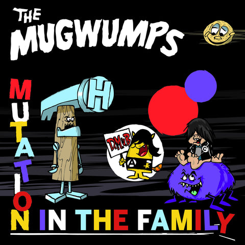 Mugwumps, The - Mutation In The Family CD