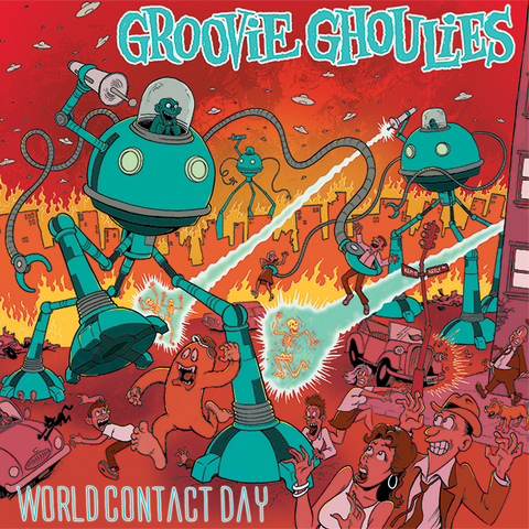 Groovie Ghoulies - World Contact Day (2018 reissue) CD