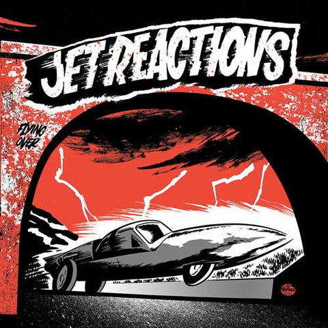 Jet Reactions - Flying Over 7""