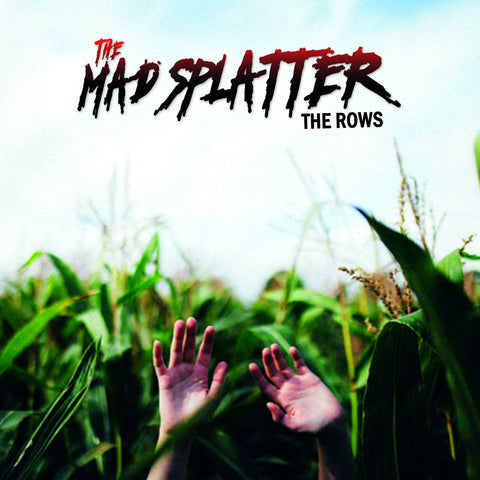 Mad Splatter, The - The Rows LP