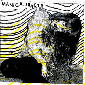 Manic Attracts - Eyes Wide Shut LP