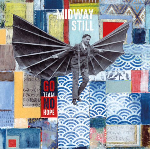 Midway Still - Go Team No Hope CD