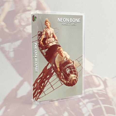 Neon Bone - Make It Last Tape (limited to 50 copies!)