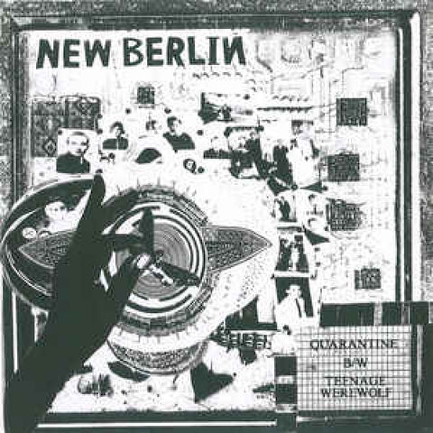 New Berlin - Quarantine/ Teenage Werewolf 7""