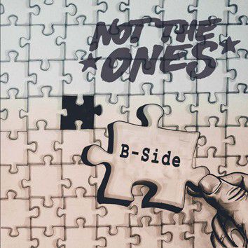 Not The Ones – B-Side 7""