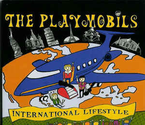Playmobils, The - International Lifestyle LP