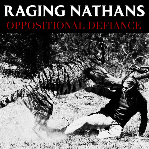 Raging Nathans - Oppositional Defiance CD