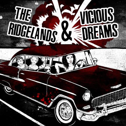 Ridgelands, The / Vicous Dreams split 7""