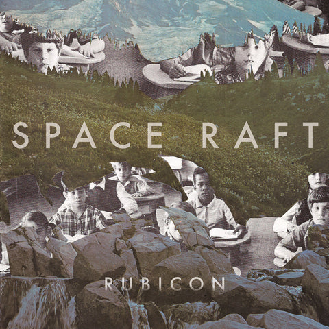 Space Raft - Rubicon LP