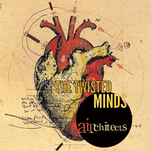 Twisted Minds, The - Airchitects CD