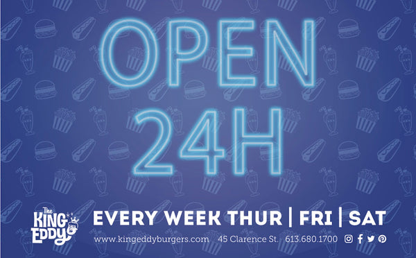 The King Eddy Restaurant/Diner is open 24 hours every thursday, friday, saturday, and sunday in the Byward Market. Burgers. Hand Cut Fries, Fried Chicken, All Day Breakfast, Milkshakes, Craft Beer, Wine, Cocktails.