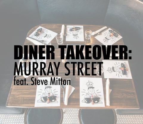 Diner Takeover: Murray Street