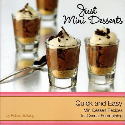 Just Mini Desserts - Quick & Easy Mini Dessert Recipes (Paperback) - ShopAtDean