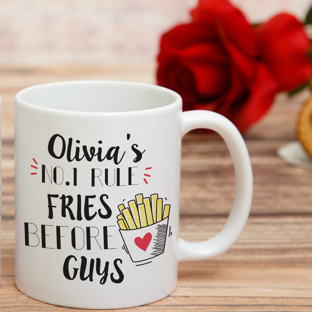 Fries Before Guys Personalised Mug