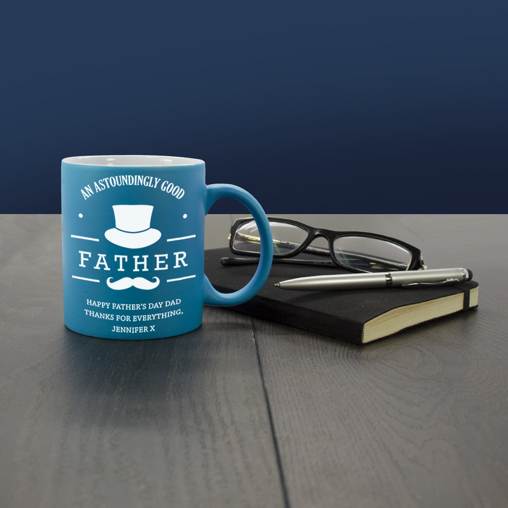 An Astoundingly Good Father Personalised Mug