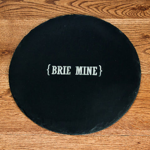 Brie Mine Round Slate Cheese Board