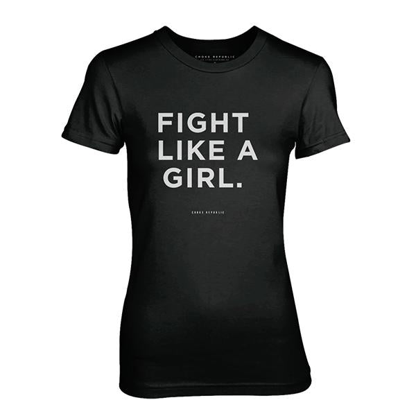 Choke Republic Fight Like a Girl Women's Tee - choke republic