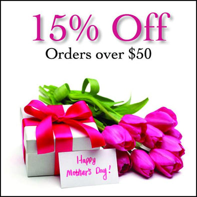 Celebrate Mother's Day with 15% OFF