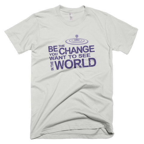 """Be The Change You Want To See In The World"" T-shirt – Heather Grey"