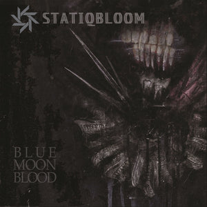 Statiqbloom - Blue Moon Blood