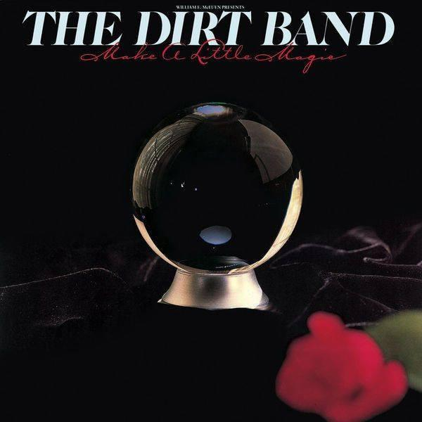 The Dirt Band - Make A Little Magic (LP, Album, Used) - Used Records - United Artists Records at Funky Moose Records