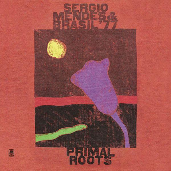 Sérgio Mendes & Brasil '77 - Primal Roots (LP, Used) - Used Records - A&M Records at Funky Moose Records