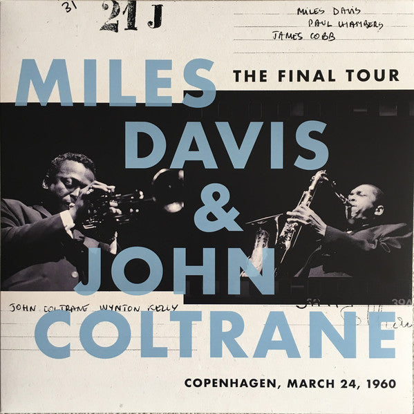 Miles Davis & John Coltrane - The Final Tour: Copenhagen, March 24, 1960 (Reissue)