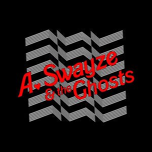 A. Swayze & the Ghosts - Suddenly (Single)