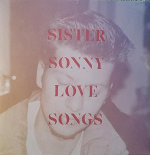 Sister Sonny - Love Songs (Limited Edition, Remastered)
