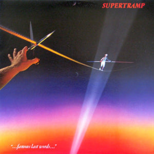 "Supertramp - ""...Famous Last Words..."" (LP, Album, CBS, Used) - Used Records - A&M Records at Funky Moose Records"