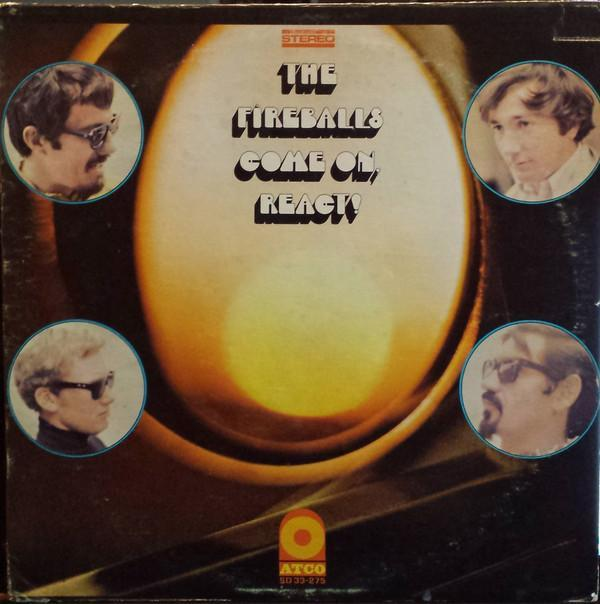The Fireballs - Come On, React! (LP, Album, Used) - Used Records - ATCO Records at Funky Moose Records