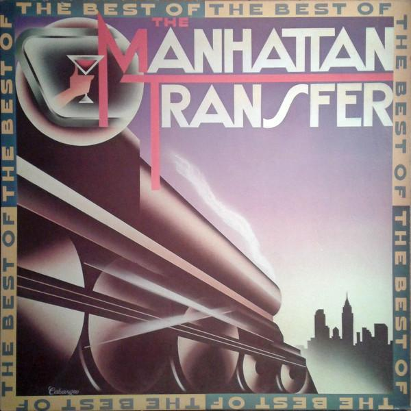The Manhattan Transfer - The Best Of The Manhattan Transfer (LP, Comp, Used) - Used Records - Atlantic at Funky Moose Records