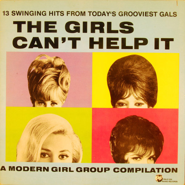 Various - The Girls Can't Help It - A Modern Girl Group Compilation (LP, Comp, Used)
