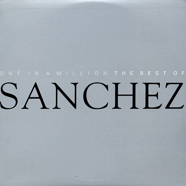 Sanchez - One In A Million : The Best Of Sanchez (LP, Comp, Used)