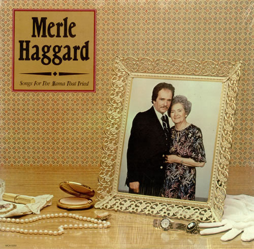 Merle Haggard - Songs For The Mama That Tried (LP, Album, Used) - Used Records - MCA Records at Funky Moose Records