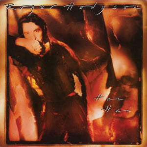 Roger Hodgson - Hai Hai (LP, Album, Used) - Used Records - A&M Records at Funky Moose Records
