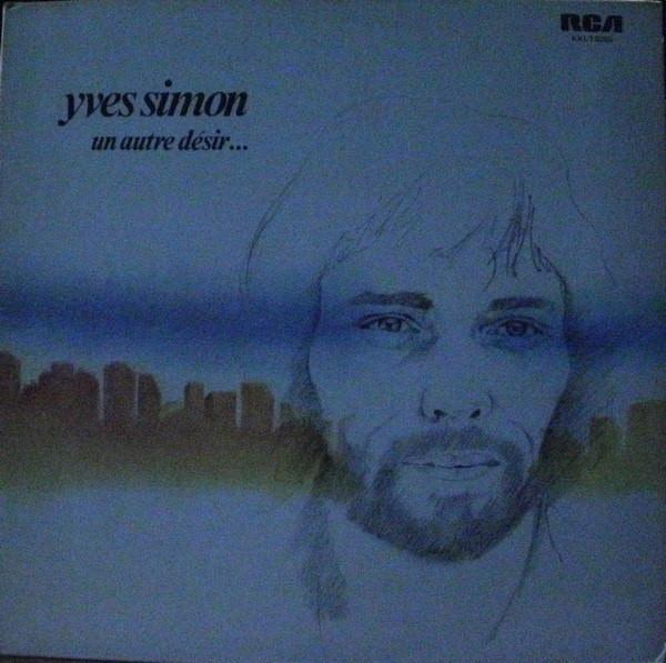 Yves Simon - Un Autre Désir… (LP, Album, Used) - Used Records - RCA at Funky Moose Records