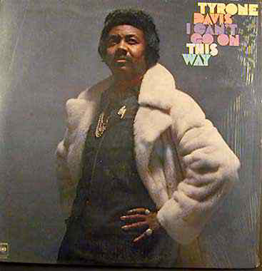 Tyrone Davis - I Can't Go On This Way (LP, Album, Used) - Used Records - Columbia at Funky Moose Records