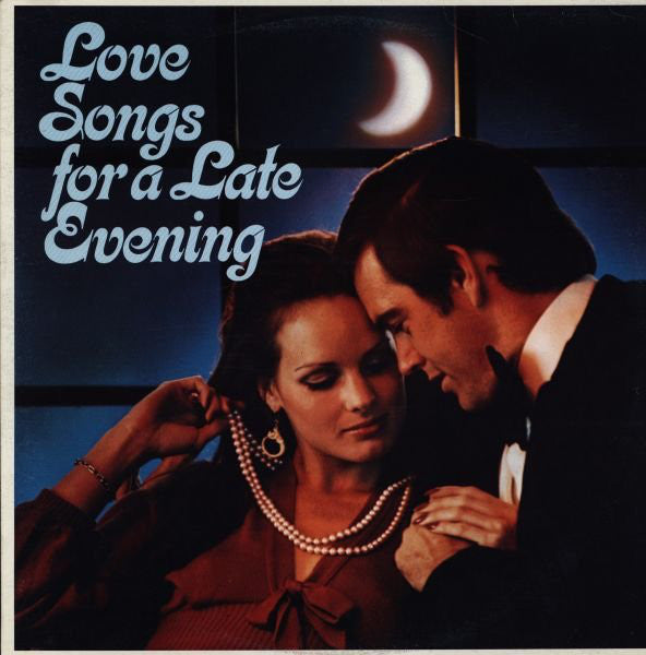 Various - Love Songs For A Late Evening (LP, Comp, Used) - Used Records - Columbia House at Funky Moose Records