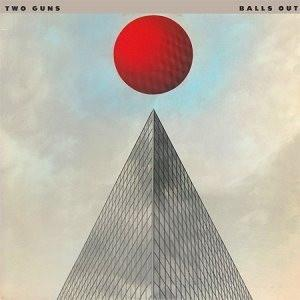 Two Guns - Balls Out (LP, Used) - Used Records - Capricorn Records at Funky Moose Records