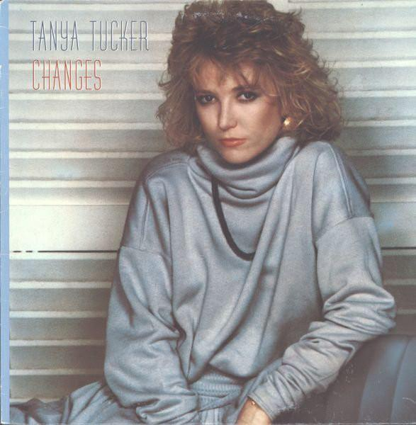 Tanya Tucker - Changes (LP, Album, Used) - Used Records - Arista at Funky Moose Records