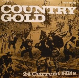 "Various - Country Gold ""24 Current Hits"" (LP, Comp, Used) - Used Records - GRT at Funky Moose Records"