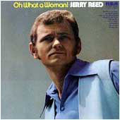 Jerry Reed - Oh What A Woman! (LP, Album, Used)