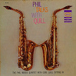The Phil Woods Quartet With Gene Quill - Phil Talks With Quill (LP, Album, Mono, Used) - Used Records - Epic at Funky Moose Records