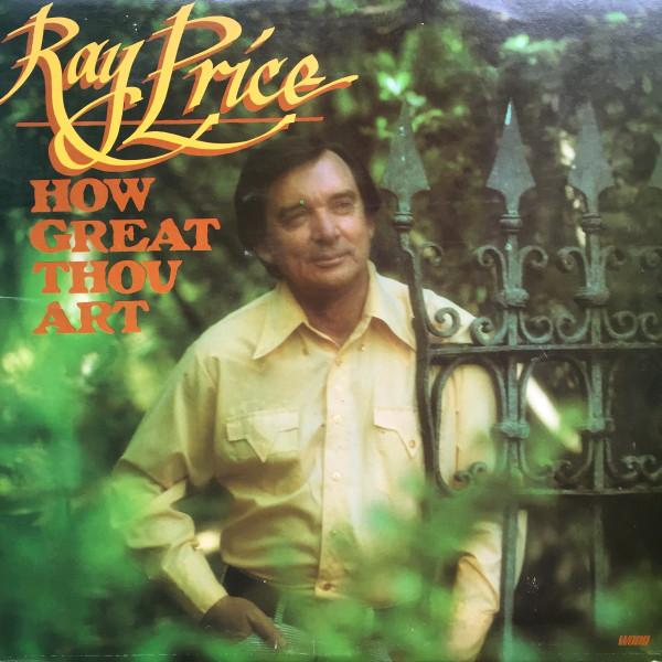 Ray Price - How Great Thou Art (LP, Album, Used) - Used Records - Word at Funky Moose Records