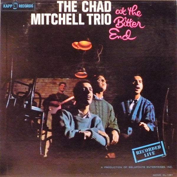 The Chad Mitchell Trio - The Chad Mitchell Trio At The Bitter End (LP, Album, Mono, Used) - Used Records - Kapp Records at Funky Moose Records